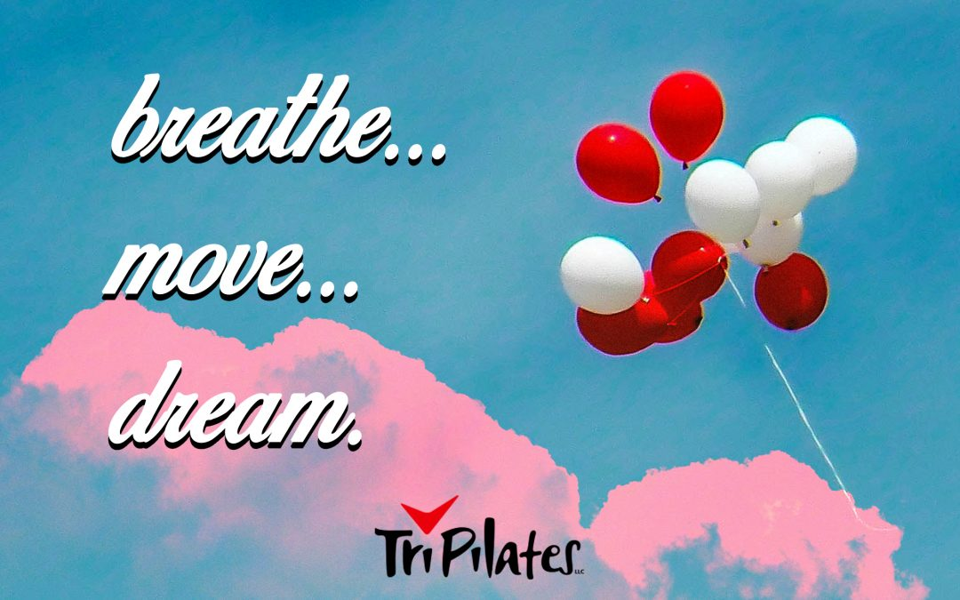 Summer: Breathe, Move, Dream!